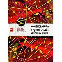 Cuaderno de nomenclatura y formulación química. ESO y Bachillerato. Repasa lo esencial - 9788467550153