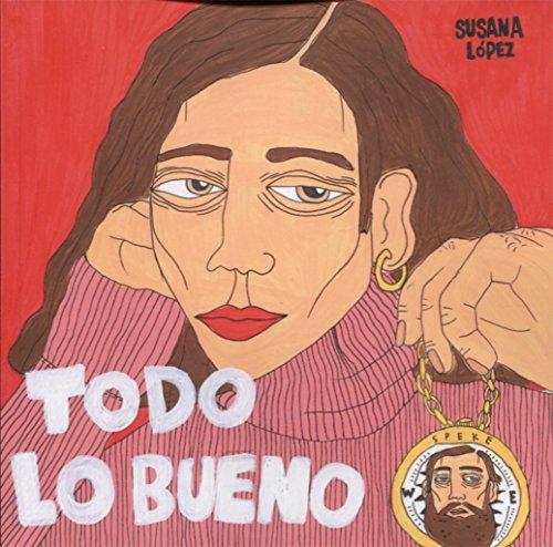 TODO LO BUENO por SUSANA LÓPEZ