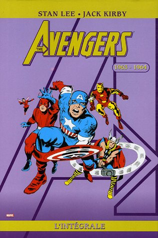The Avengers : L'intégrale : 1963-1964 par Stan Lee, Jack Kirby, Don Heck