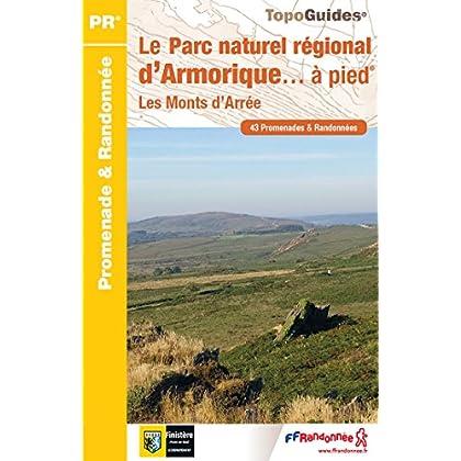 Le Parc naturel régional d'Armorique... à pied : 43 promenades & randonnées