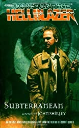 Subterranean (John Constantine, Hellblazer (Paperback)) by John Shirley (2006-12-01)