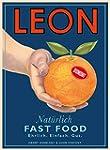 LEON: Natürlich Fast Food. Ehrlich. E...