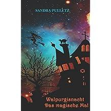 Walpurgisnacht - Das magische Mal