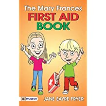 The Mary Frances First Aid Book