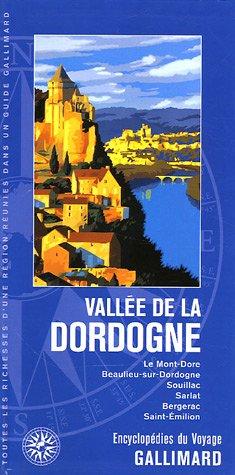 Vallée de la Dordogne (ancienne édition) par Guy Pustelnik, Christian Rémy, Pierre Sourzat, Pascale Thibaut