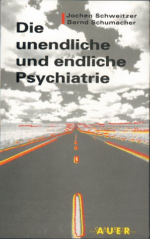 Cover »Die unendliche und die endliche Psychiatrie«
