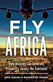 Fly Africa: How Aviation Can Generate Prosperity Across the Continent