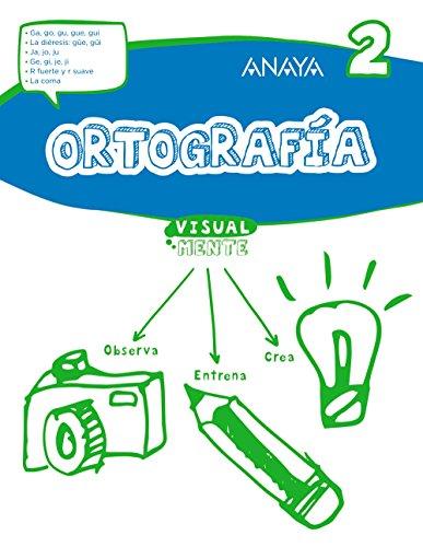 Ortografía 2. (Visualmente) - 9788469831403