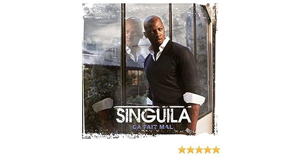 GRATUIT MP3 SINGUILA TÉLÉCHARGER FAIT MAL CA