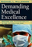Demanding Medical Excellence – Doctors & Accountability in the Information Age