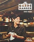 GARDE-MANGER by CHUCK HUGHES (November 10,2010)