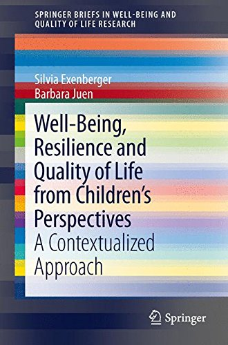 well-being-resilience-and-quality-of-life-from-childrens-perspectives-a-contextualized-approach-spri