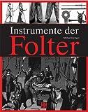 Instrumente der Folter -