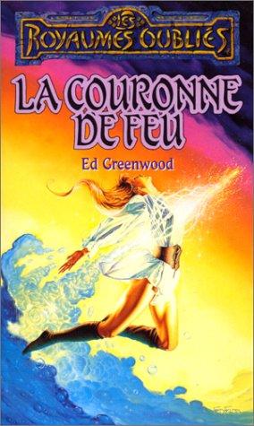 La séquence de Shandril Tome 2 : La Couronne de feu par Ed Greenwood