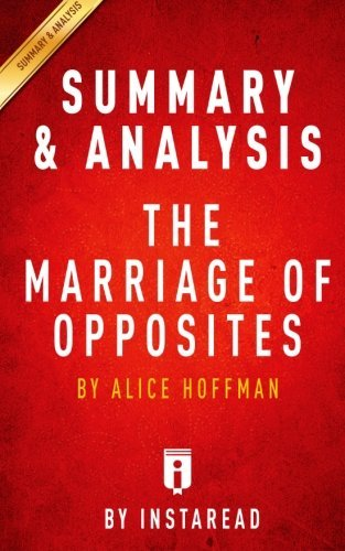 Summary & Analysis | The Marriage Of Opposites: