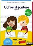 Cahier d'écriture CP adapté aux enfants DYS ou en difficulté - écriture cursive - A partir de 6 ans / CP...