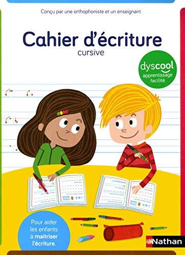 Cahier d'écriture cursive adapté aux enfants DYS ou en difficulté - A partir de 6 ans / CP