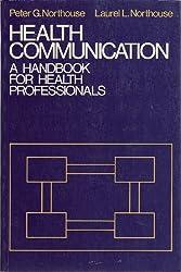 Health Communication: A Handbook for Professionals