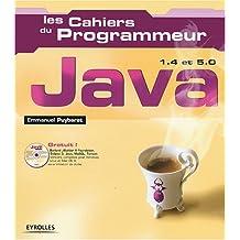 Les Cahiers du programmeur (1 livre + 1 CD-Rom) : Java 1.4 et 5.0