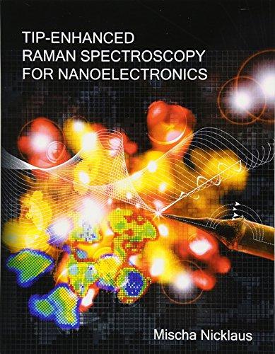 Tip-Enhanced Raman Spectroscopy for Nanoelectronics