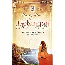 Gefangen - Die Zeitenwanderer-Chroniken