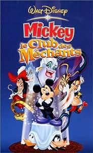 Mickey : Le Club des méchants [VHS]: Walt Disney: Amazon