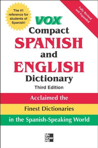 Vox Compact Spanish and English Dictionary (text only) 3rd (Third) edition by Vox