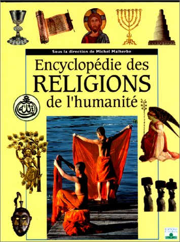Encyclopédie des religions de l'humanité par Collectif