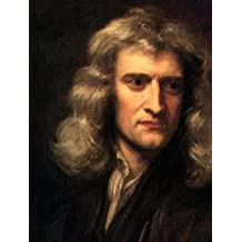 Observations upon the  Prophecies  of  Daniel,  and the  Apocalypse  of  St. John: Full and Fine Text of 1773 Edition (Illustrated and Bundled with Life of Isaac Newton)