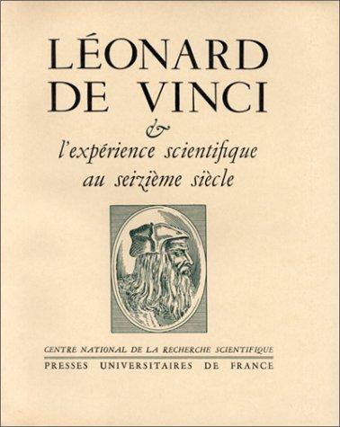 Lonard de Vinci et l'exprience scientifique au seizieme sicle