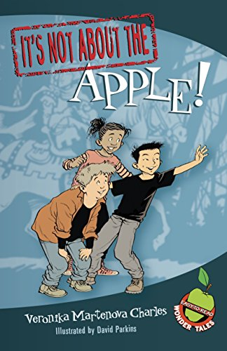 It's Not about the Apple!: Easy-to-Read Wonder Tales (Poison Apple-serie)