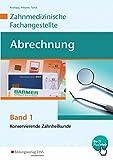 Abrechnung: Band 1: Konservierende Zahnheilkunde, Röntgen, Chirurgie, Prophylaxe, Parodontologie: Schülerband