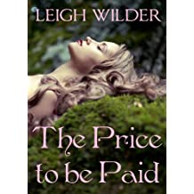 The Price to be Paid: (A Fairy Tale Romance)