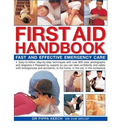[(First Aid Handbook)] [ By (author) Pippa Keech ] [July, 2006]