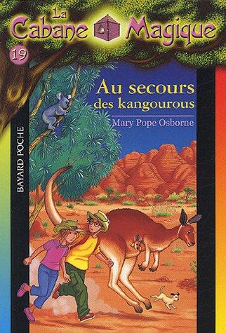 La Cabane Magique, Tome 19 : Au secours des kangourous