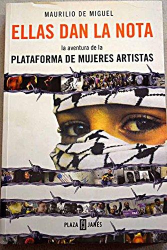 Ellas dan la nota (Obras Diversas) por Maurilio De Miguel