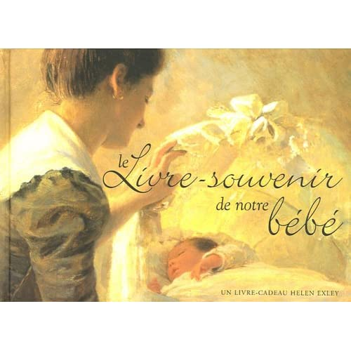 Le Livre-souvenir de notre bébé