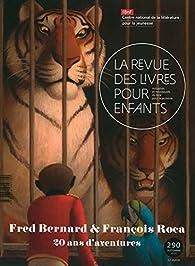 Fred Bernard & François Roca, 20 ans d'aventures par Fred Bernard