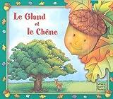 Le Gland et le Chêne