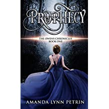 Prophecy (The Owens Chronicles Book 1) (English Edition)