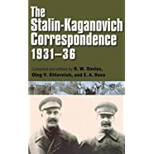 Stalin-Kaganovich Correspondence, 1931-36 (Annals of Communism)