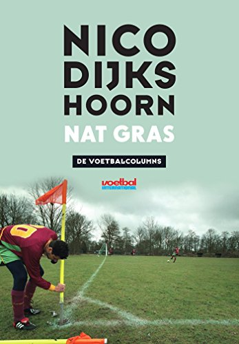 Nat gras (Dutch Edition)