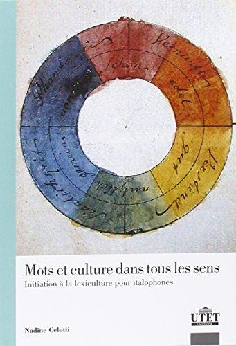 Mots et culture dans tous les sens. Initiation à la lexiculture pour italophones.