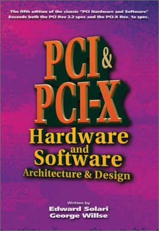 Pci and Pci-X Hardware and Software: Architecture and Design