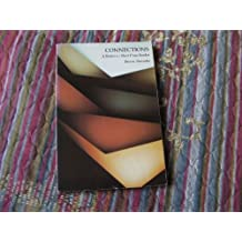 Connections: A Rhetoric / Short Prose Reader by Daniel Brown (1984-01-01)
