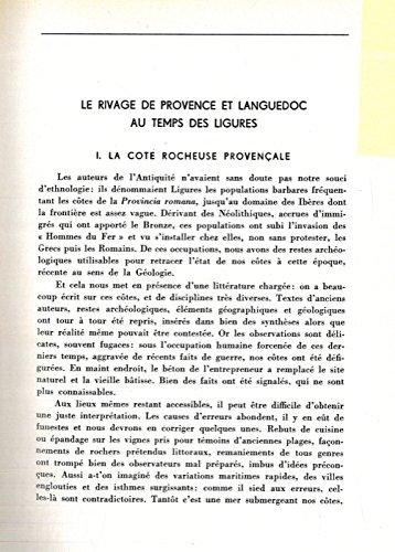 Le rivage de Provence et Languedoc au temps des Ligures. I. La cote rocheuse provençale. II. Les Bouches du Rhone et la cote languedocienne.