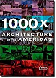 1000 X Architecture americas: North America. Central America. Caribbean. South America