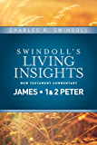 Insights on James, 1 & 2 Peter (Swindoll's Living Insights New Testament Commentary Book 13)