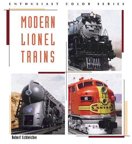 Modern Lionel Trains (Enthusiast Color Series) por Robert Schleicher