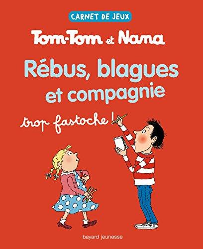 Carnet de jeux Tom-Tom et Nana, Tome 2 : Rébus, blagues et compagnie